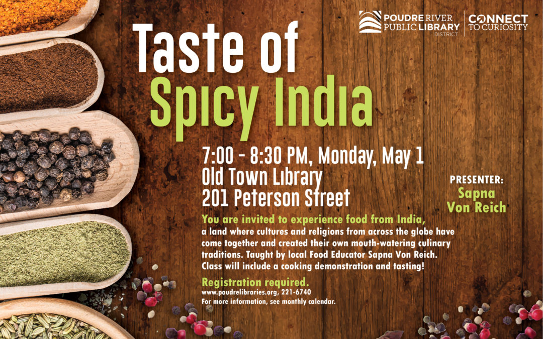 May 01: Taste of Spicy India (at the library)