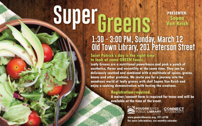 March 12: Super Greens (at the library)