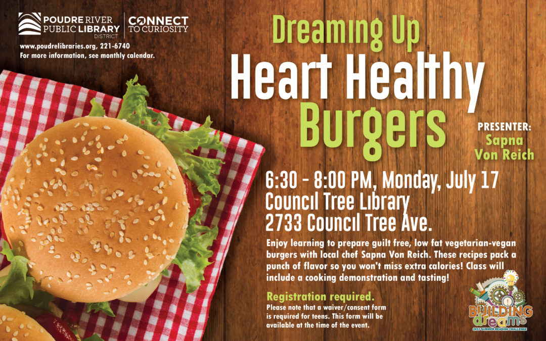July 17: Dreaming up Heart Healthy Burgers (at the library)