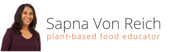 Sapna Von Reich - The plant-based food educator