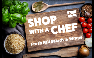 Sept. 09: Shop with a Chef – Fresh Fall Salads & Wraps